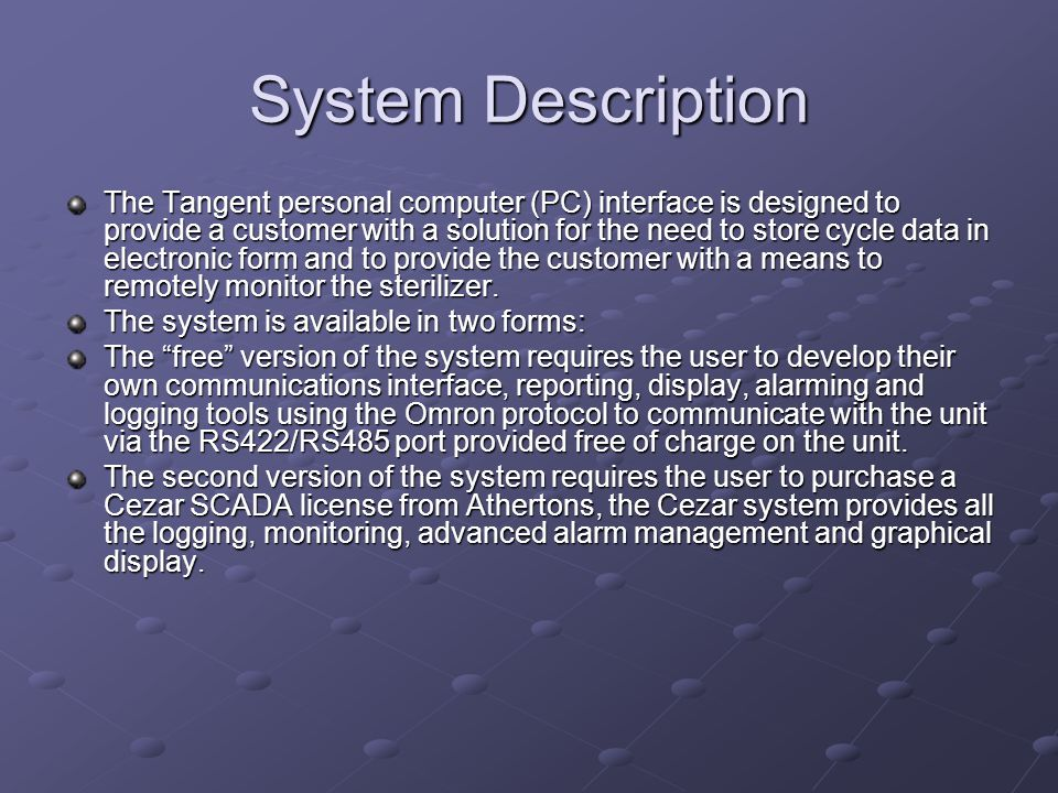 System Description The Tangent personal computer (PC) interface is designed to provide a customer with a solution for the need to store cycle data in