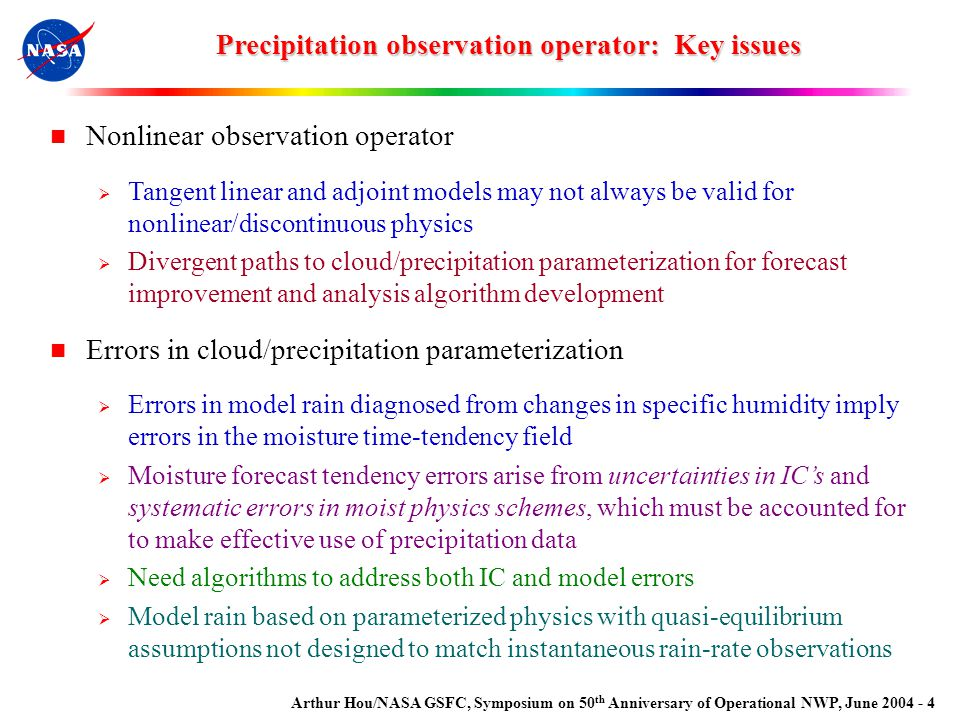 Arthur Hou/NASA GSFC, Symposium on 50 th Anniversary of Operational NWP, June 2004 - 4 Nonlinear observation operator  Tangent linear and adjoint mod