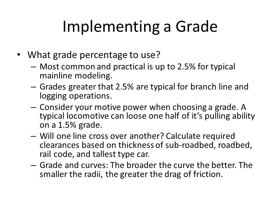 Implementing a Grade What grade percentage to use.