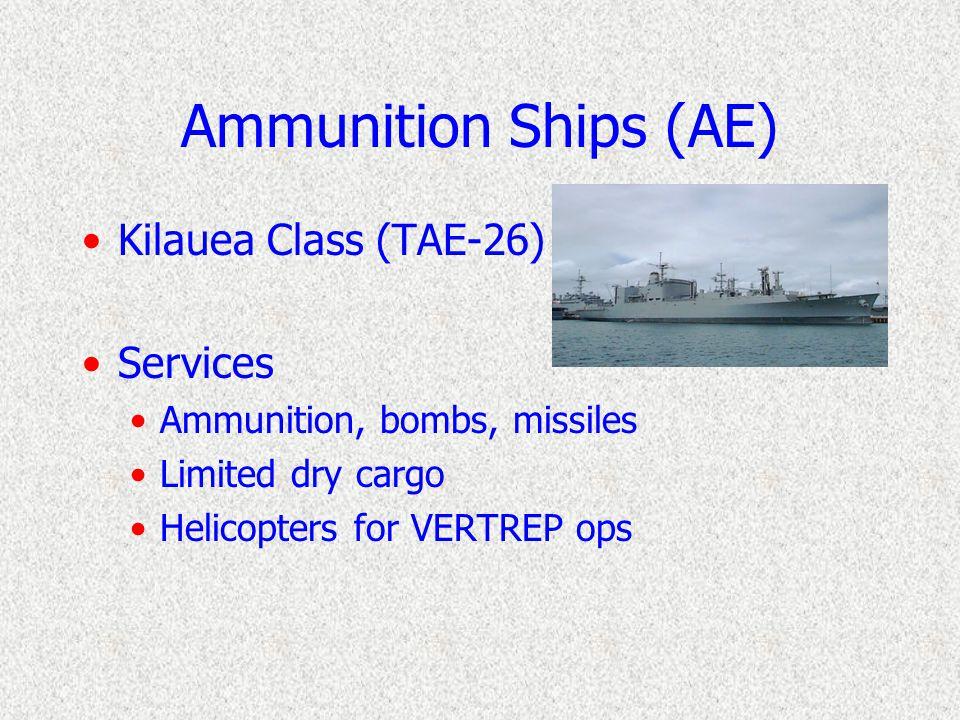 SUPPLY Class (AOE-6) 4 total ships (AOE 6-10) 4 gas turbines, 2 shafts, 25 kts ship's company = 40 O/627 E 3 CH-46 helicopters NATO sea sparrow, two C