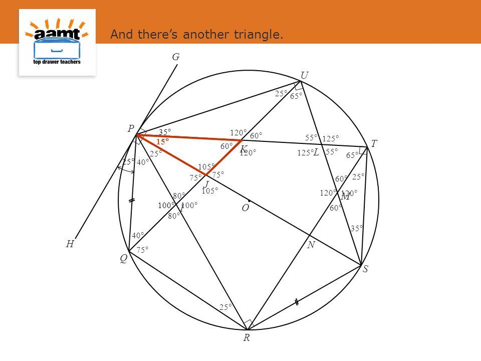 J I L M N K O S P Q R T U G H 25  100  35  And there's another triangle.