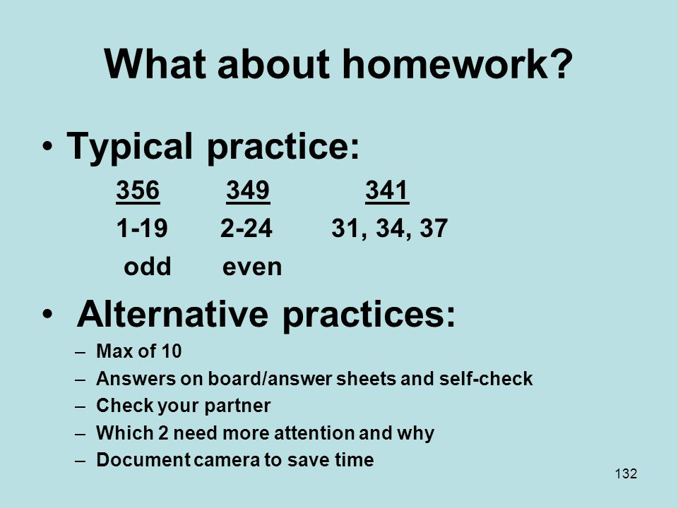 What about homework.