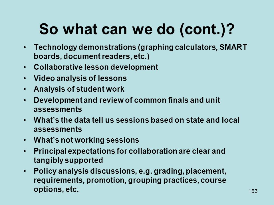 So what can we do (cont.).