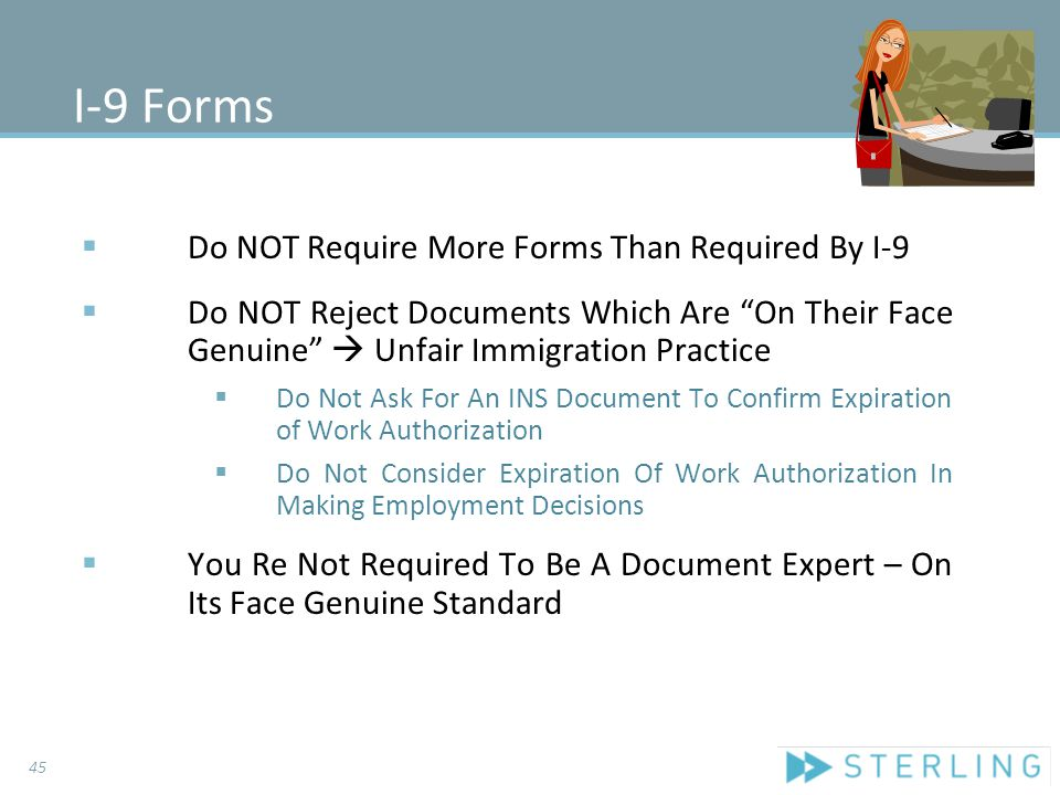 "I-9 Forms  Do NOT Require More Forms Than Required By I-9  Do NOT Reject Documents Which Are ""On Their Face Genuine""  Unfair Immigration Practice "