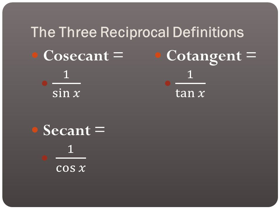 The Three Reciprocal Definitions