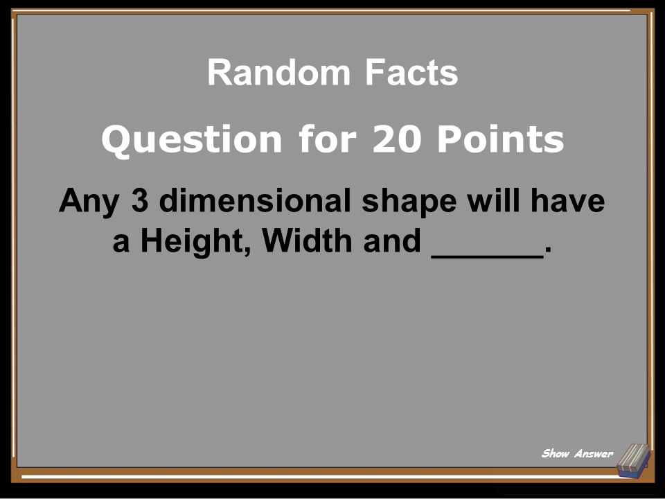 Random Facts Answer for 15 Points Z coordinate Back to Board