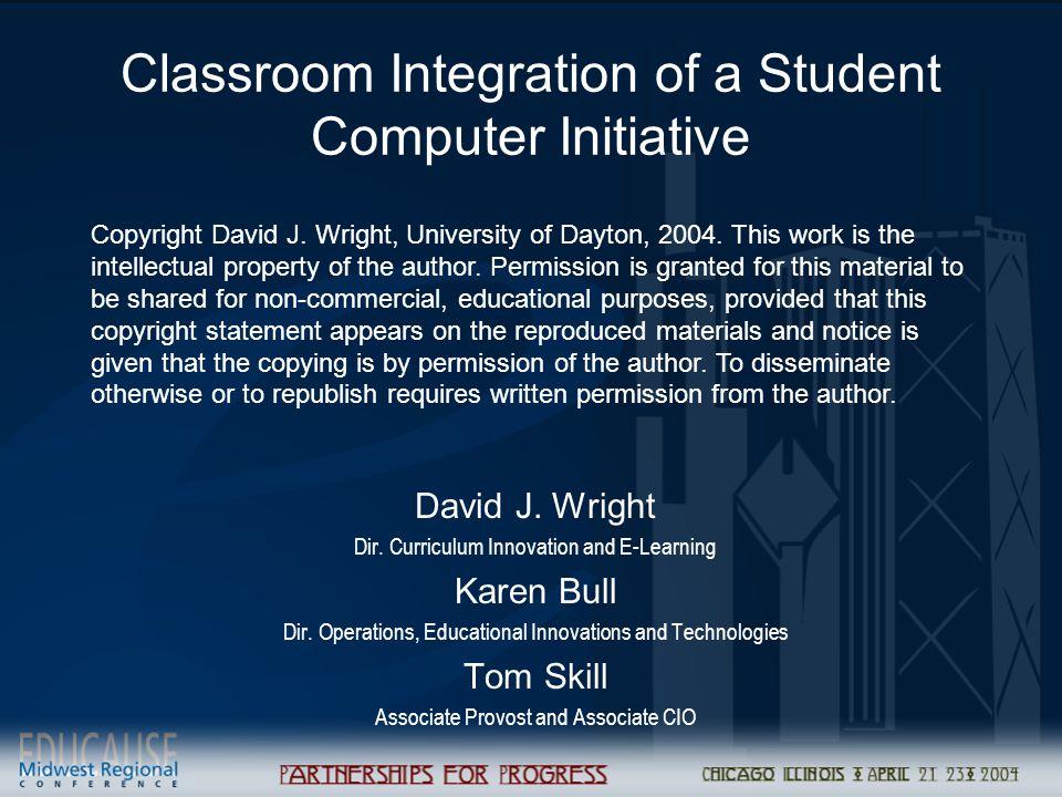 Classroom Integration of a Student Computer Initiative David J.
