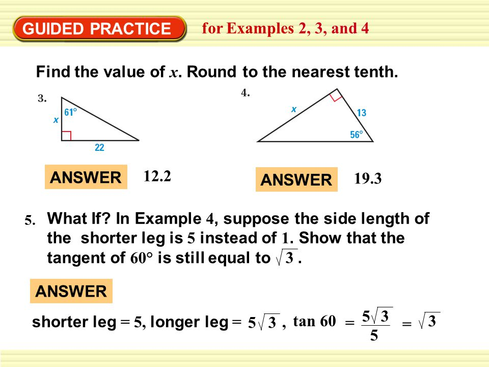 GUIDED PRACTICE for Examples 2, 3, and 4 Find the value of x.