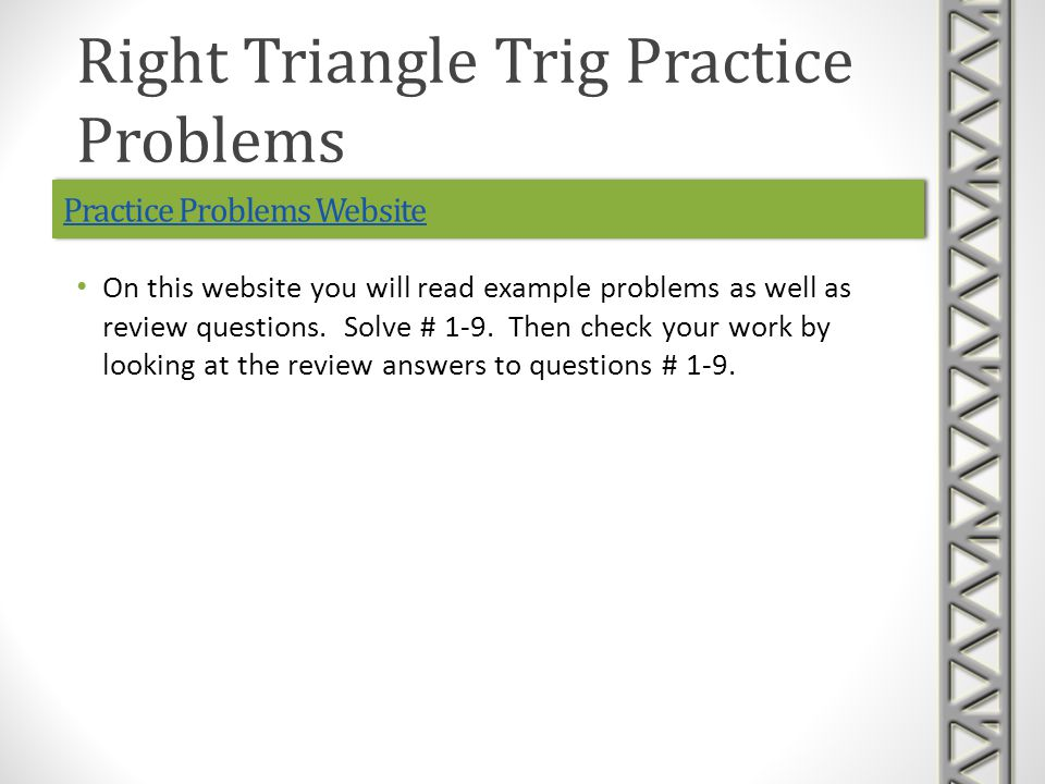 Practice Problems Website On this website you will read example problems as well as review questions.