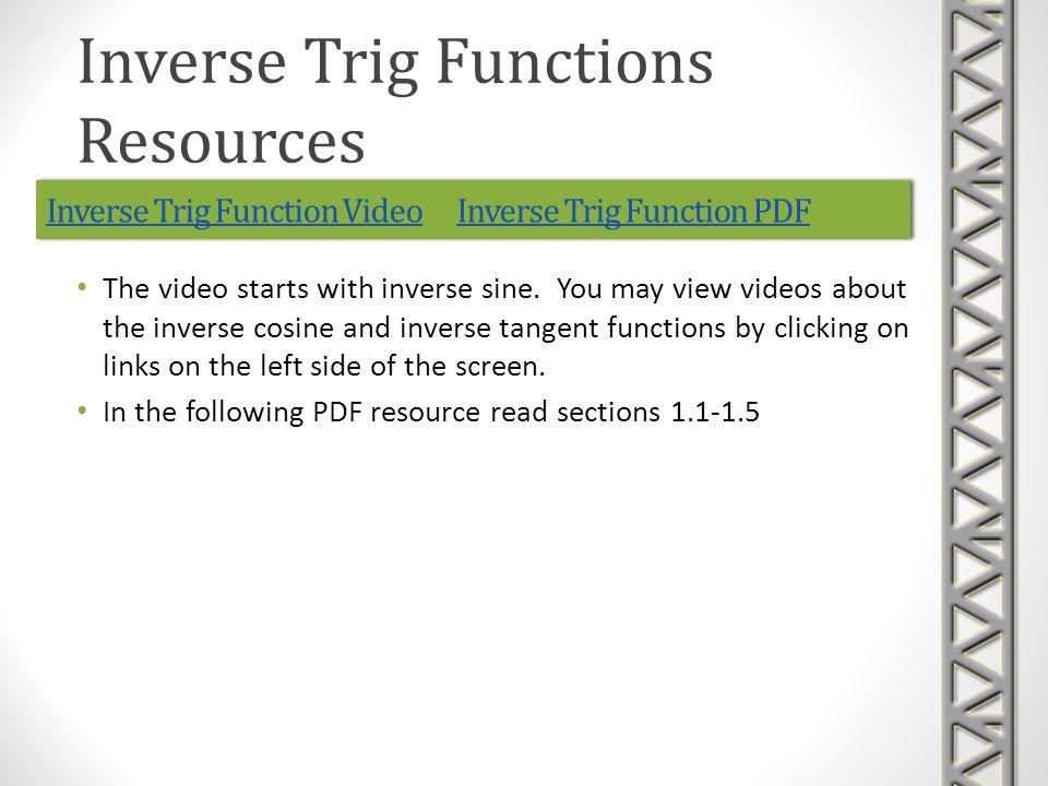 Inverse Trig Function VideoInverse Trig Function Video Inverse Trig Function PDFInverse Trig Function PDFInverse Trig Function VideoInverse Trig Function Video Inverse Trig Function PDFInverse Trig Function PDF The video starts with inverse sine.