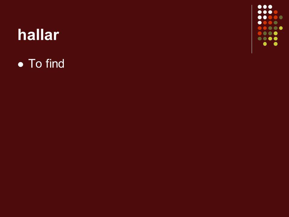 hallar To find