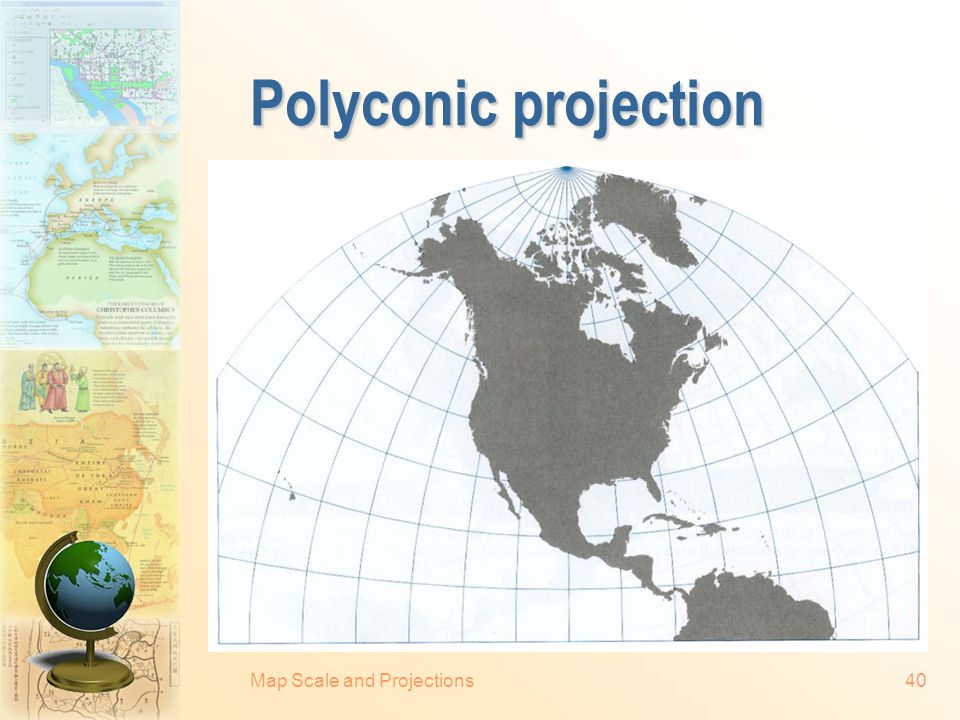 Map Scale and Projections39 Simple conic projection