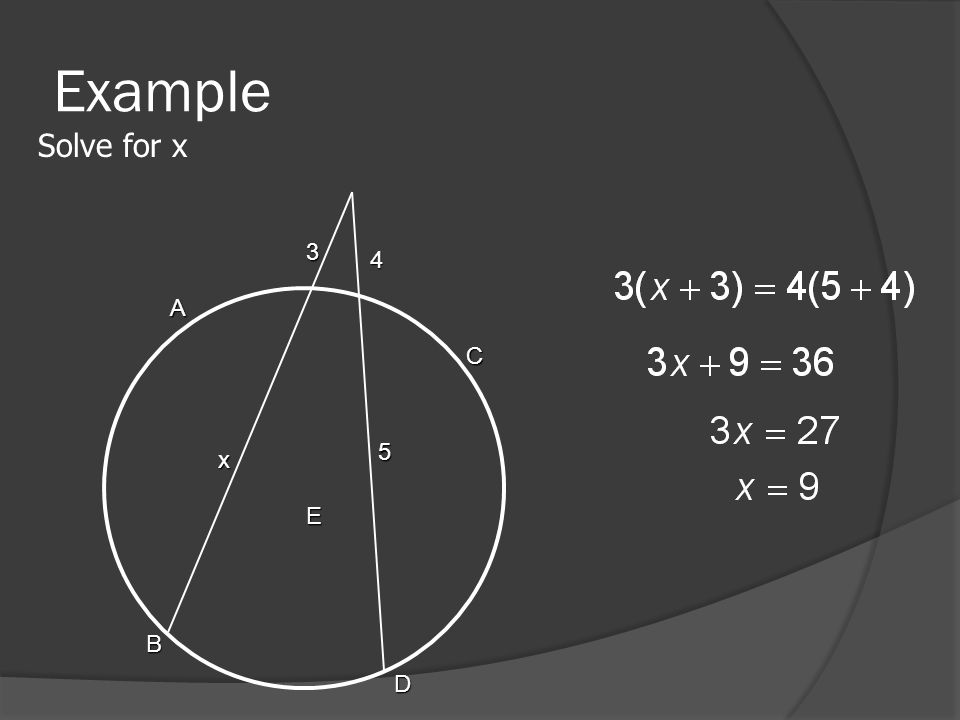 Example Solve for x A B C D E 3 x 5 4