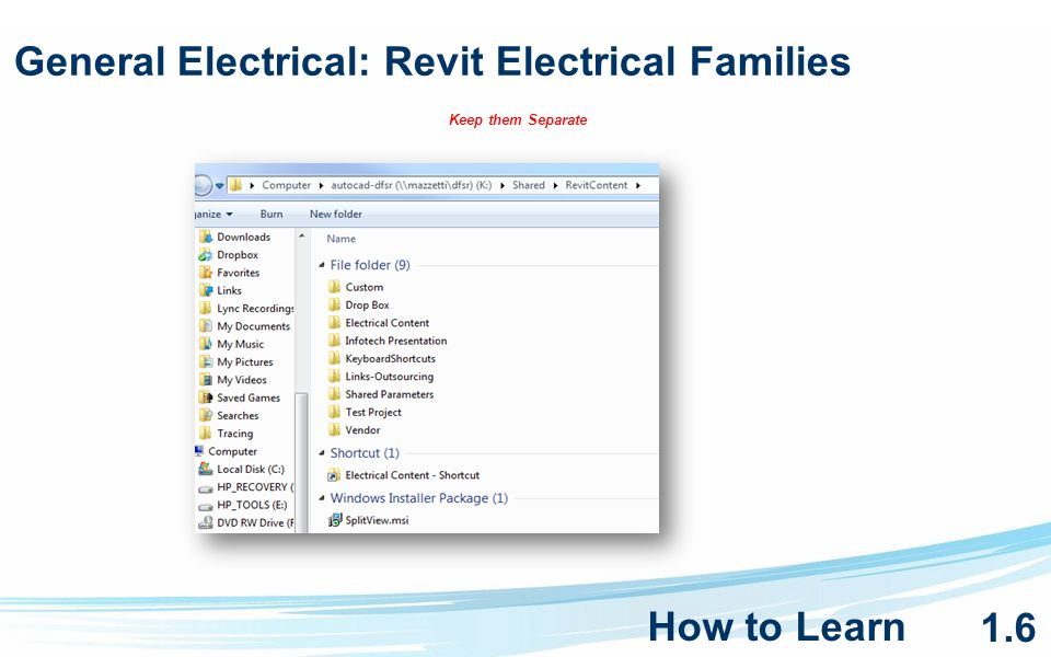General Electrical: Revit Electrical Families Keep them Separate How to Learn 1.6