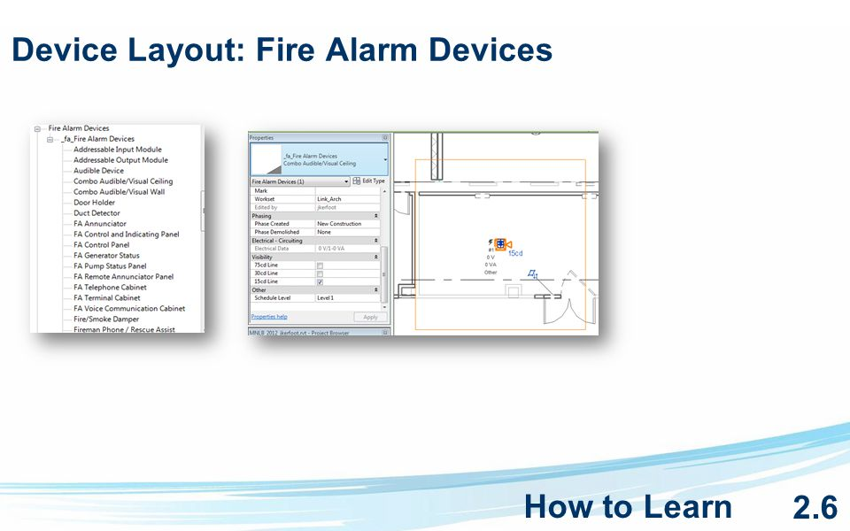 Device Layout: Fire Alarm Devices How to Learn 2.6