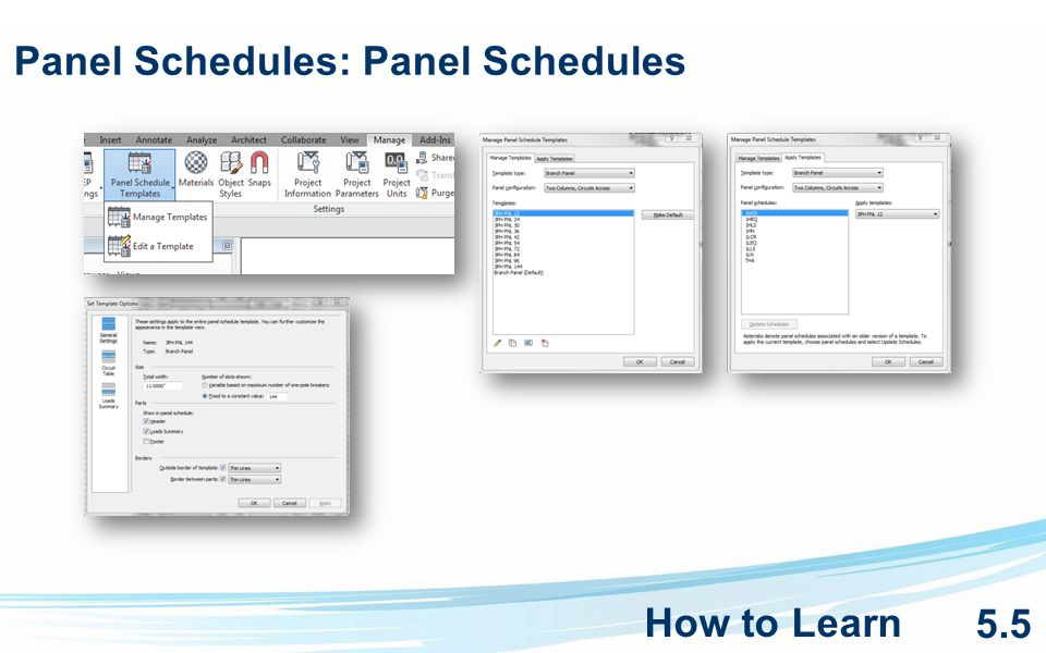 Panel Schedules: Panel Schedules How to Learn 5.5
