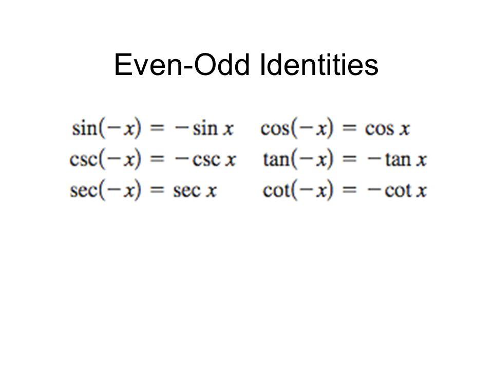 Even-Odd Identities