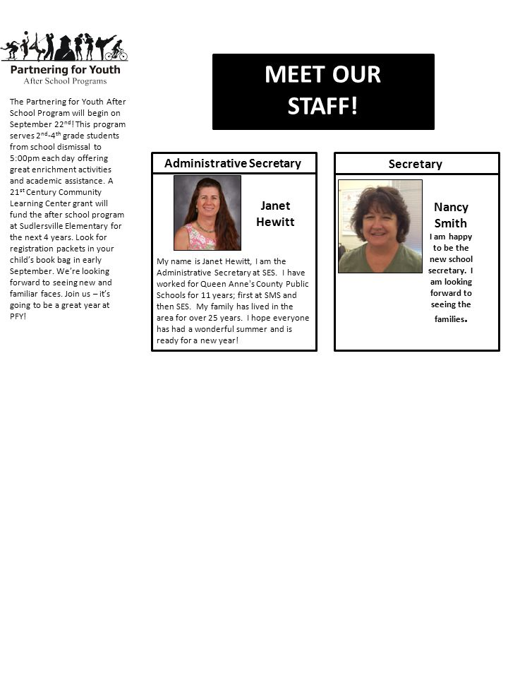 MEET OUR STAFF. My name is Janet Hewitt, I am the Administrative Secretary at SES.