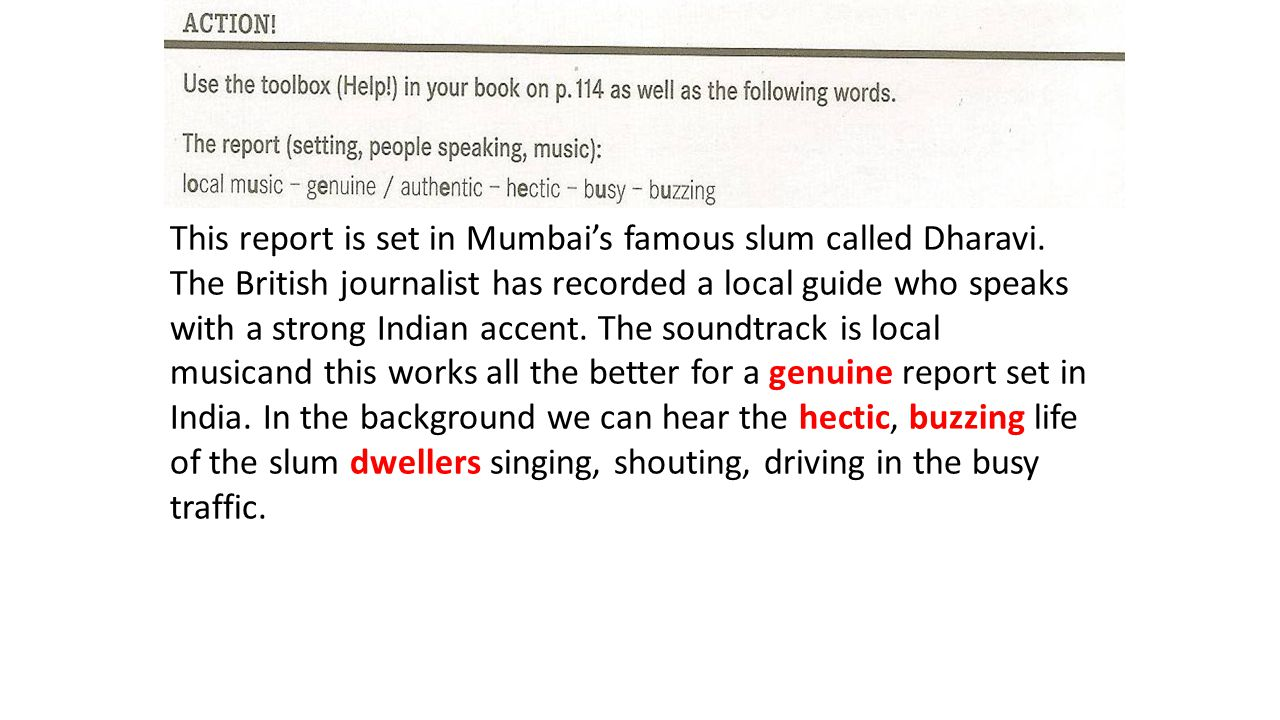 This report is set in Mumbai's famous slum called Dharavi.