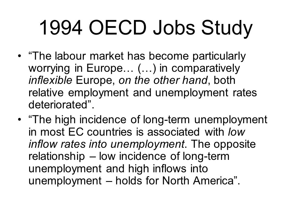 6 8 10 12 199519961997199819992000200120022003200420052006 as a % of the labour force 1,5 3 4,5 6 Unemployment EU 15Long term Unemployment EU 15 Since then