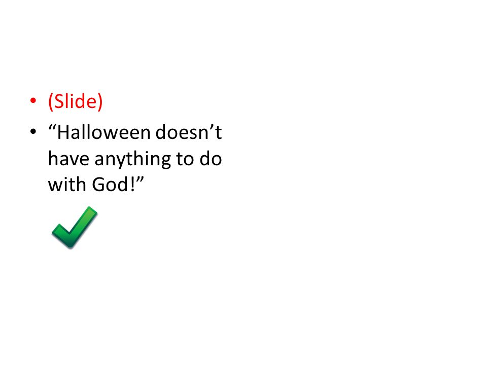 Merry Satanmas (Slide) Halloween doesn't have anything to do with God!