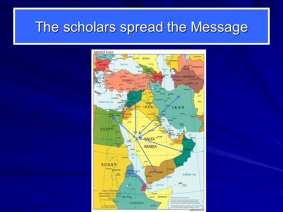 The scholars spread the Message