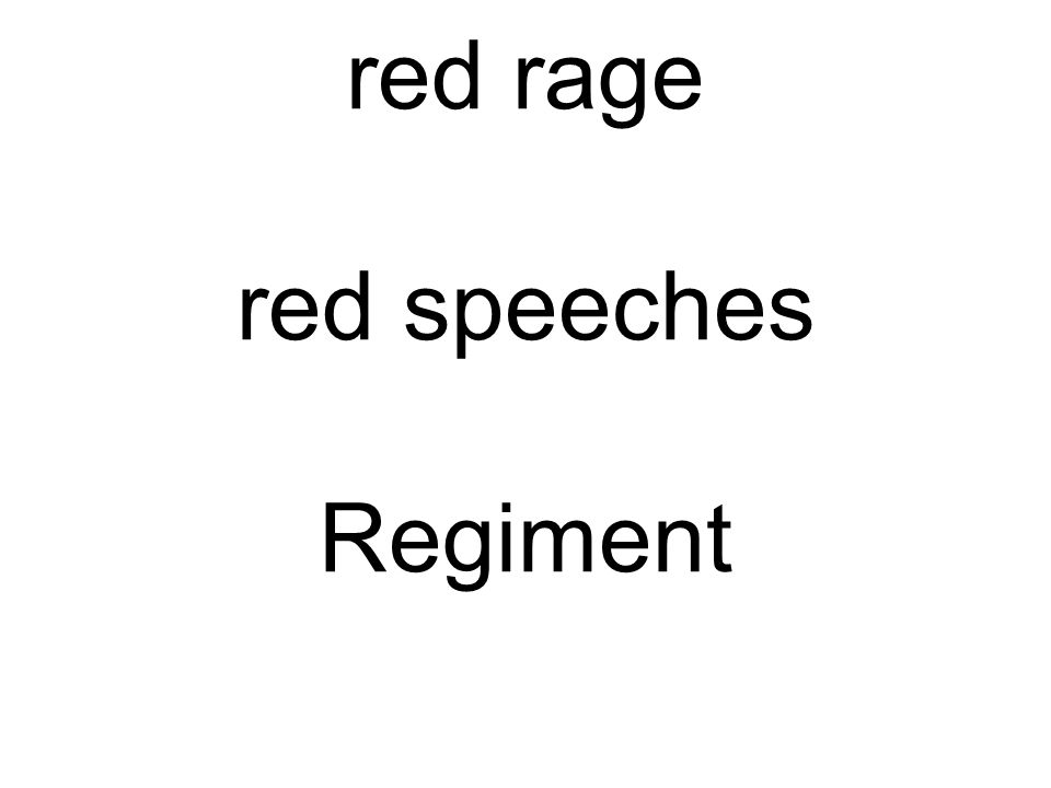red rage red speeches Regiment