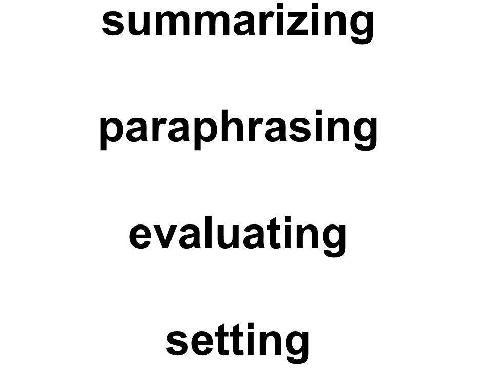 summarizing paraphrasing evaluating setting