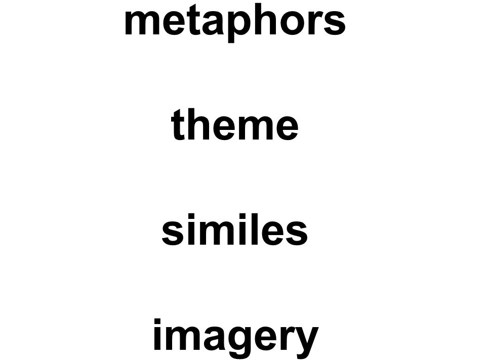 metaphors theme similes imagery