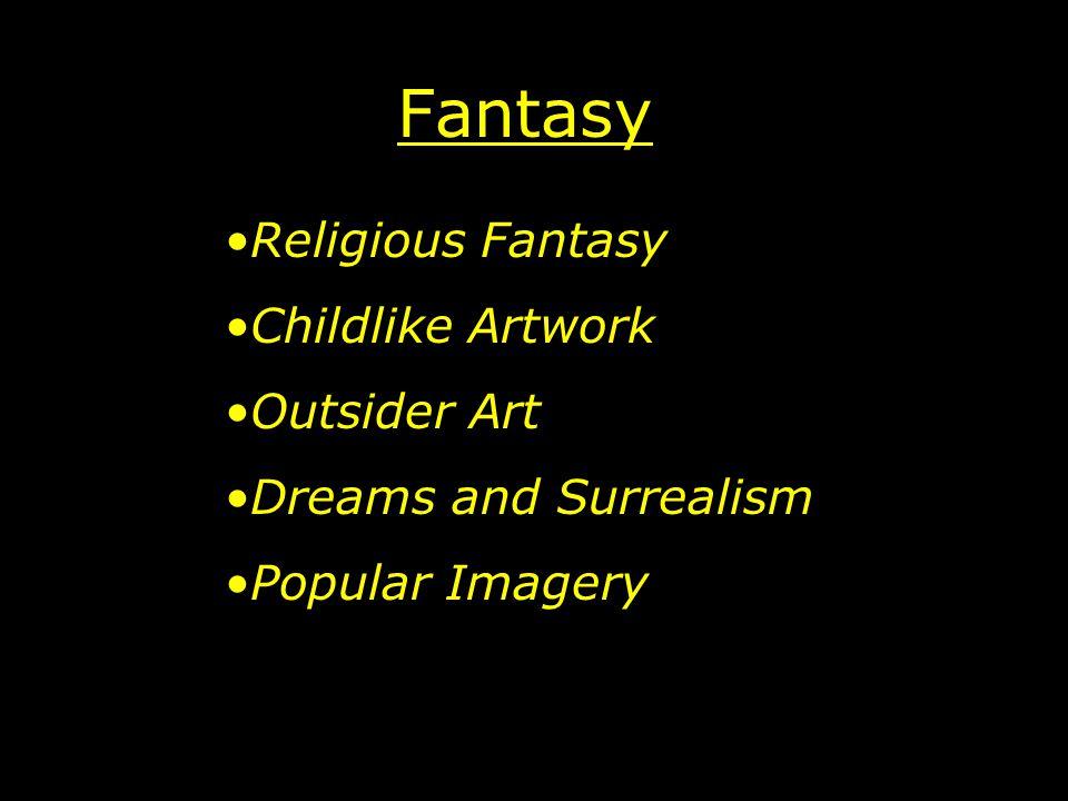 Fantasy Religious Fantasy Childlike Artwork Outsider Art Dreams and Surrealism Popular Imagery