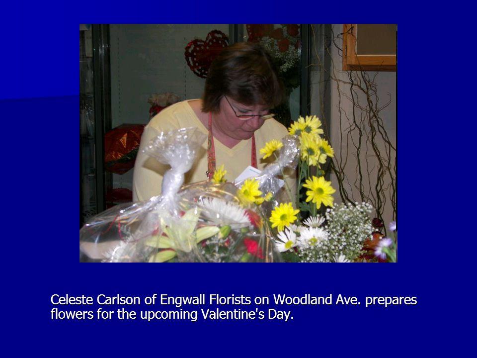 Celeste Carlson of Engwall Florists on Woodland Ave.