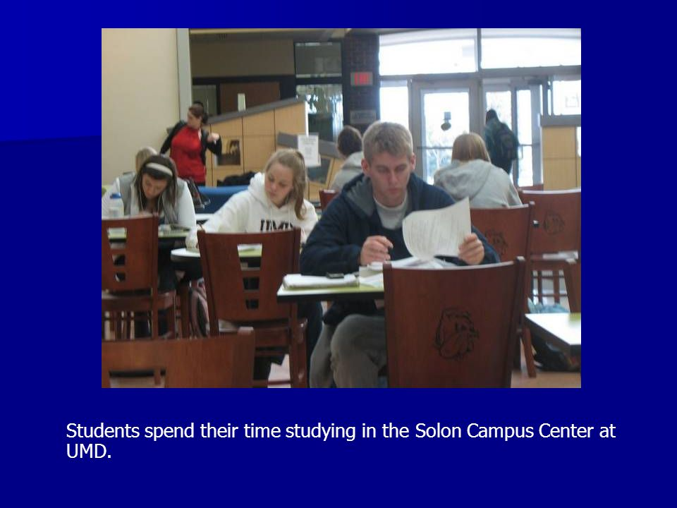 Students spend their time studying in the Solon Campus Center at UMD.