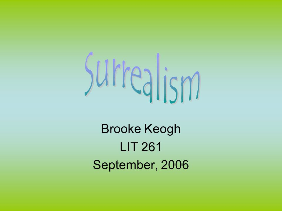 Brooke Keogh LIT 261 September, 2006