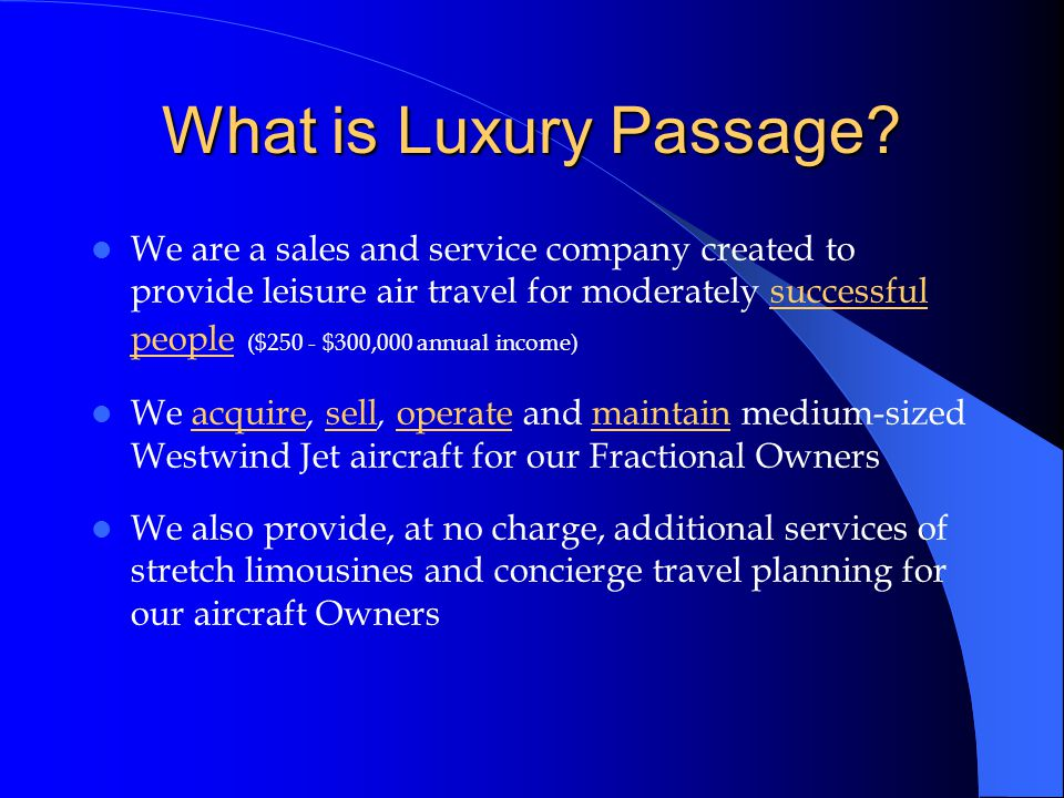 Client price of product (1 Fraction in the Westwind Program) First year total: $104,000: – Lifetime aircraft buy-in cost per fraction is $69,000 – Annual Maintenance Fee is $35,000 Each successive year total only $35,000* – Annual Maintenance Fee (*reviewed each year)