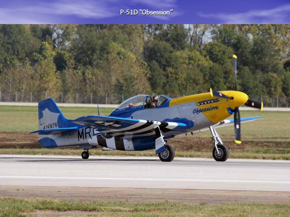 """P-51D """"Obsession"""" P-51D """"Obsession"""""""