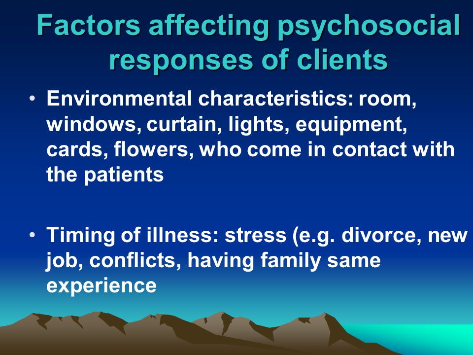 Environmental characteristics: room, windows, curtain, lights, equipment, cards, flowers, who come in contact with the patients Timing of illness: stress (e.g.