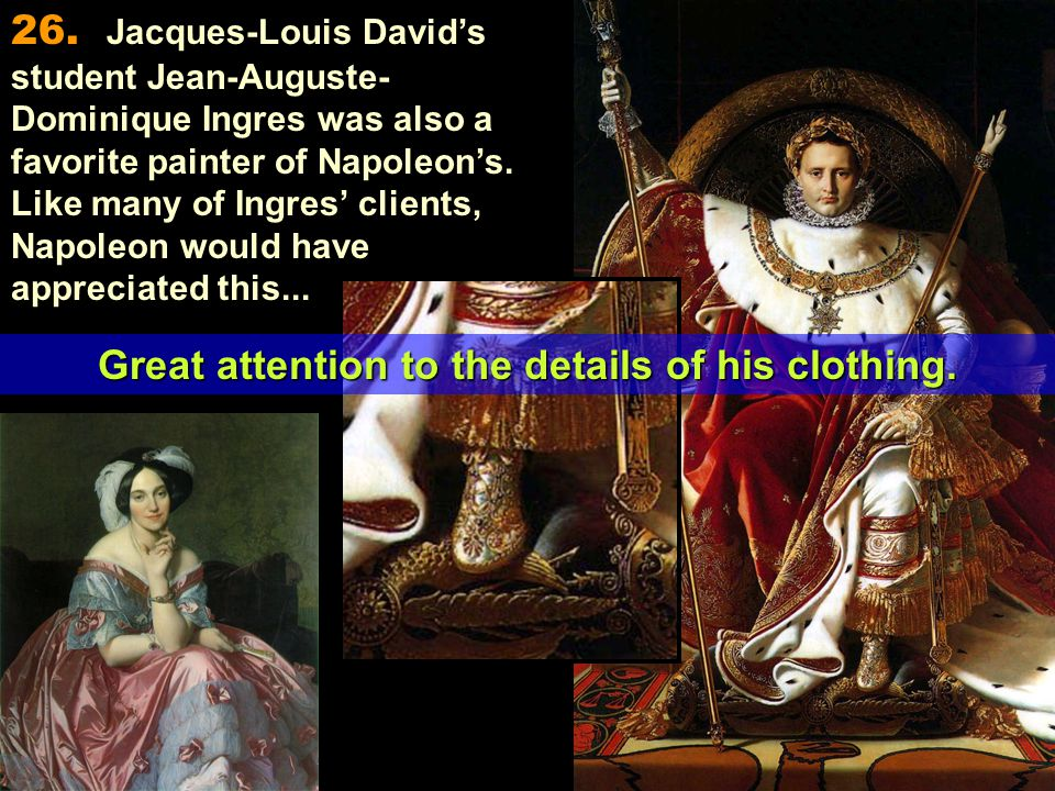 Great attention to the details of his clothing.