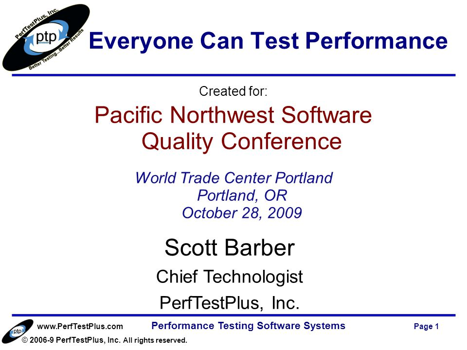 www.PerfTestPlus.com © 2006-9 PerfTestPlus, Inc. All rights reserved.