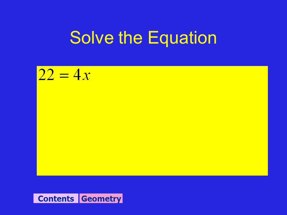 GeometryContents Solve the Equation