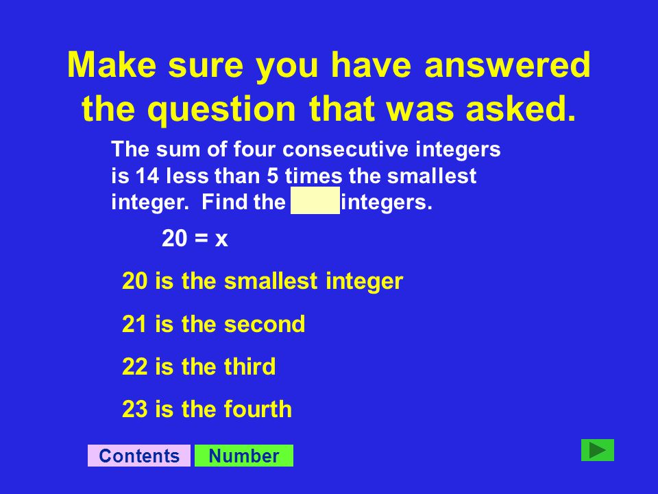 The sum of four consecutive integers is 14 less than 5 times the smallest integer.