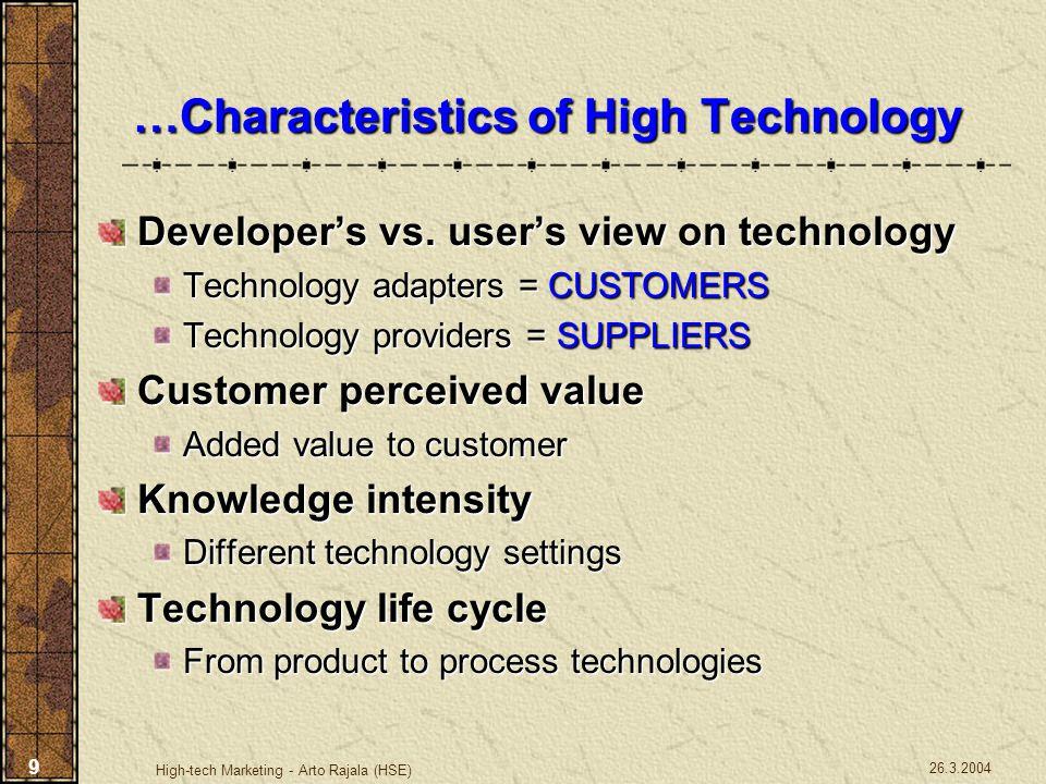 26.3.2004 High-tech Marketing - Arto Rajala (HSE) 50 Main Characteristics Product platform is NOT a product!...