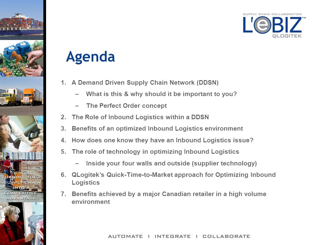 Agenda 1.A Demand Driven Supply Chain Network (DDSN) –What is this & why should it be important to you.