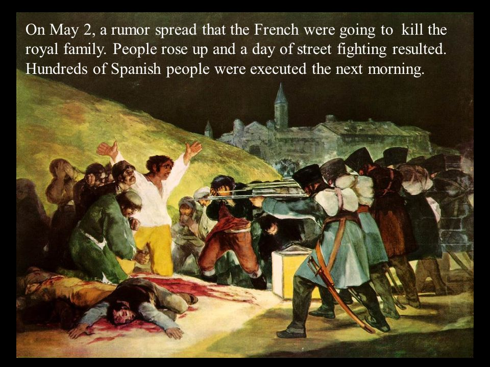 On May 2, a rumor spread that the French were going to kill the royal family.