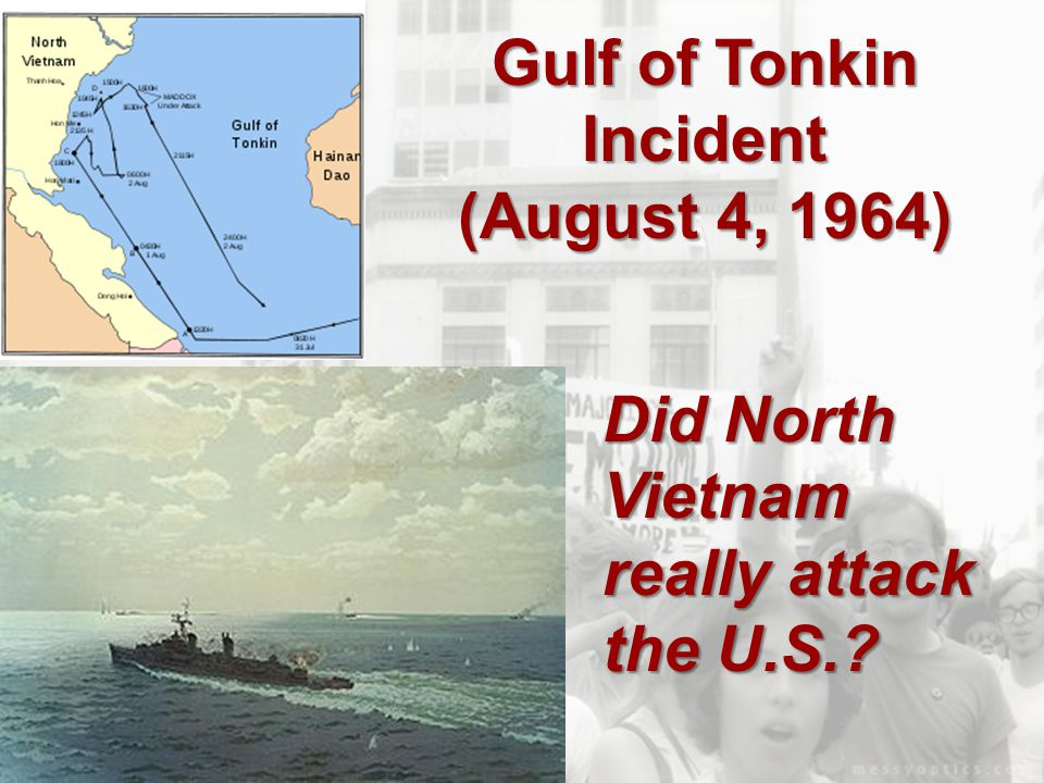 The Gulf of Tonkin Resolution gave unprecedented power to President Johnson to use combat troops in Vietnam   House vote: 416-0   2 Senators opposed