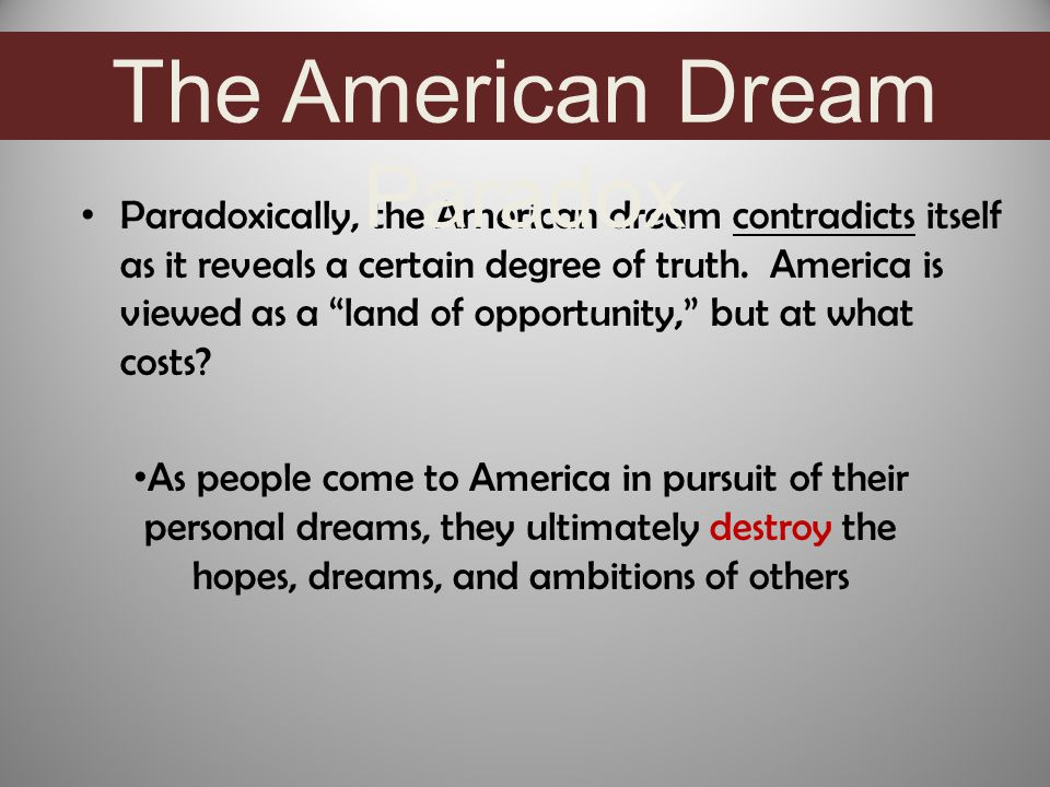 "The Dream Becomes a Nightmare This hopeful view of America, this ""land of opportunity,"" has its dark side— - racial strife, disillusionment, discrimin"