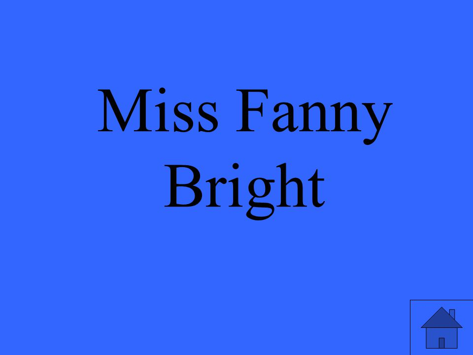 Miss Fanny Bright