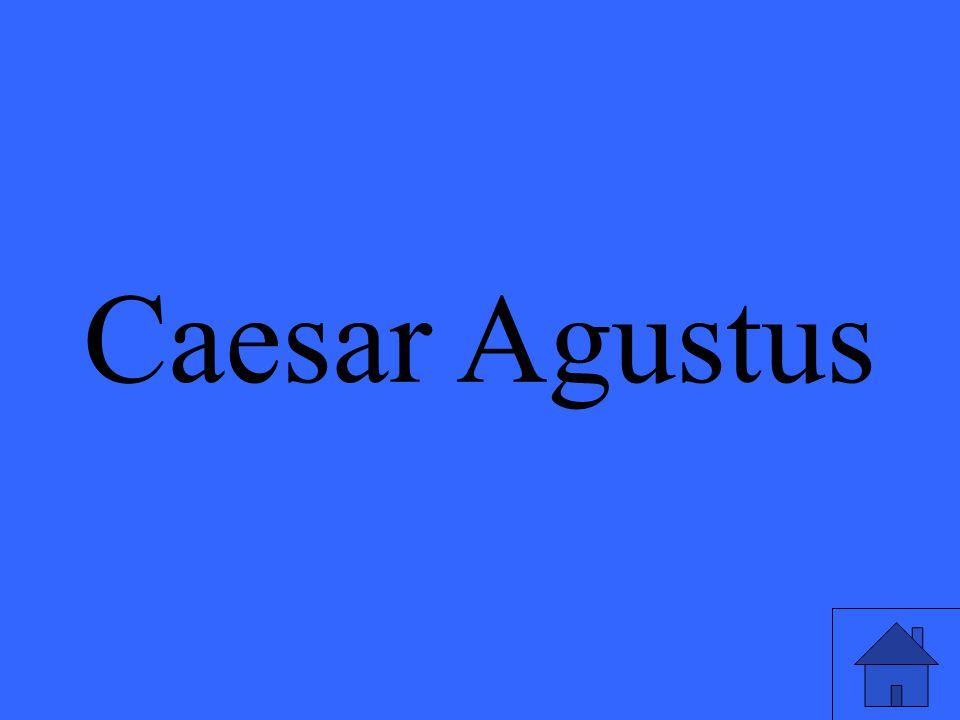 Caesar Agustus