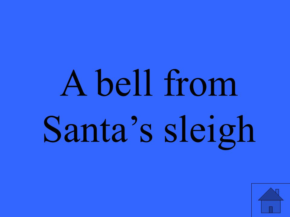 A bell from Santa's sleigh
