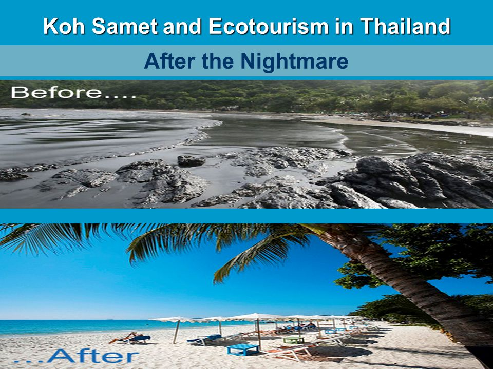 After the Nightmare Koh Samet and Ecotourism in Thailand