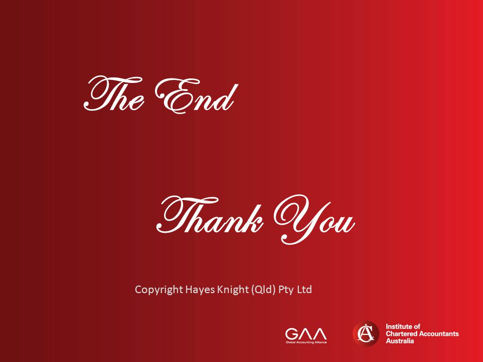 The End Thank You Copyright Hayes Knight (Qld) Pty Ltd